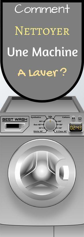 comment nettoyer une machine laver astuces grand. Black Bedroom Furniture Sets. Home Design Ideas