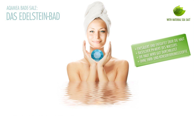 AQAMEA ist ein himmlisches Entspannungsbad für Jung und Alt. Es verwandelt Ihr Badewasser in ein weiches basisch-mineralisches Wasser mit einem pH-Wert von ca. 8,5. Es bewirkt eine angenehme, sanfte Reinigung und Selbstfettung der Haut. Ihre Haut wird samtig weich. AQAMEA enthält nur die hochwertigsten Edelsteine in einer der feinsten Mahlungen. Erhältlich als: AQAMEA - Diamant, AQAMEA - Rubin, AQAMEA - Saphir, AQAMEA - Jade, www.aqamea.de