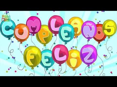 Video De Felicitación Feliz Cumpleaños Para Dedicar Youtube Canciones De Feliz Cumpleaños Palabras De Feliz Cumpleaños Feliz Cumpleaños Frases Originales