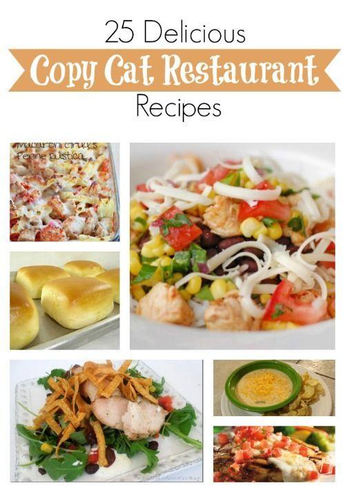 25 Delicious Copy Cat Restaurant Recipes #recipes
