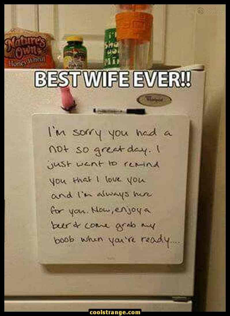 I Have The Best Wife Meme : Humor