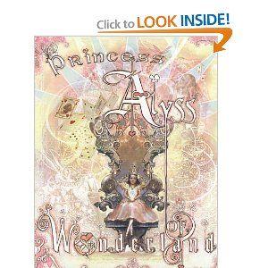 Princess Alyss of Wonderland by Frank Beddor