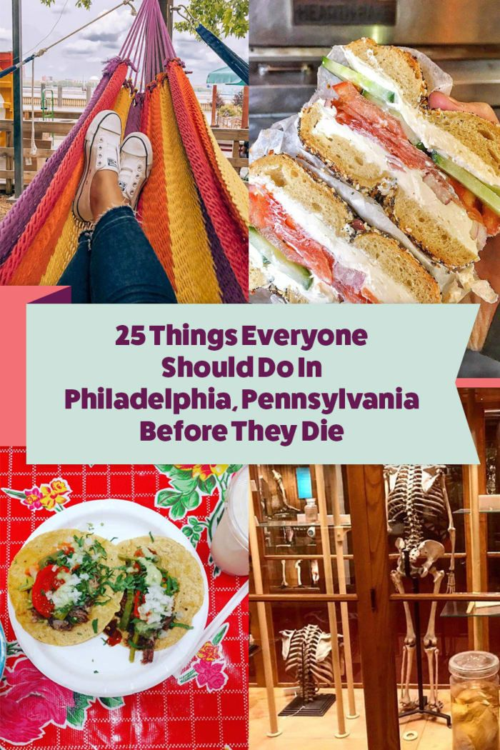 Philadelphia: 25 Things To Do In Philly Before You Die