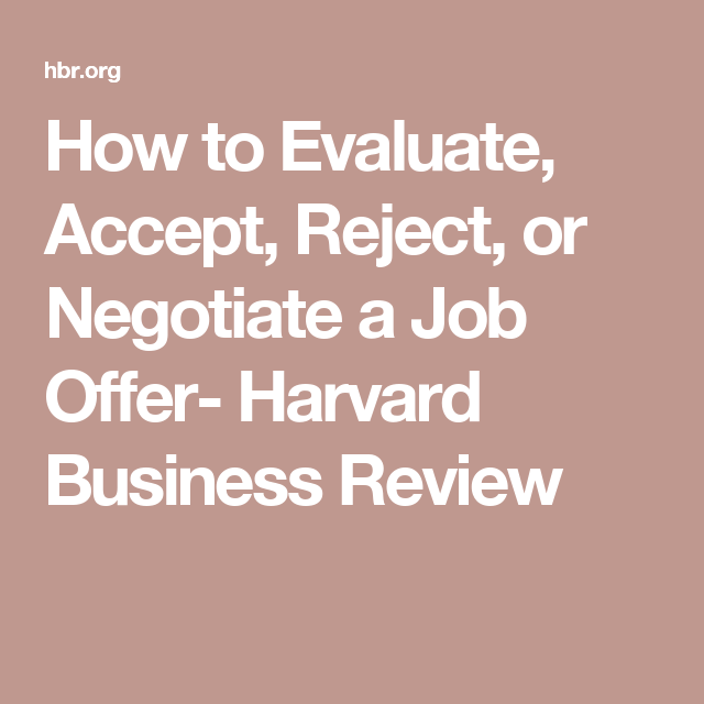 How To Evaluate Accept Reject Or Negotiate A Job Offer
