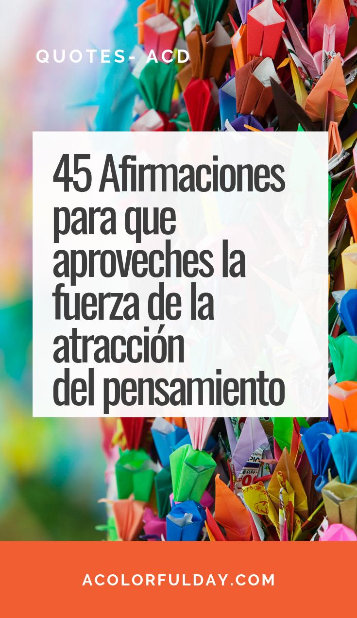 45 Afirmaciones De La Ley De Atracción Afirmaciones Afirmaciones Positivas Afirmaciones Diarias