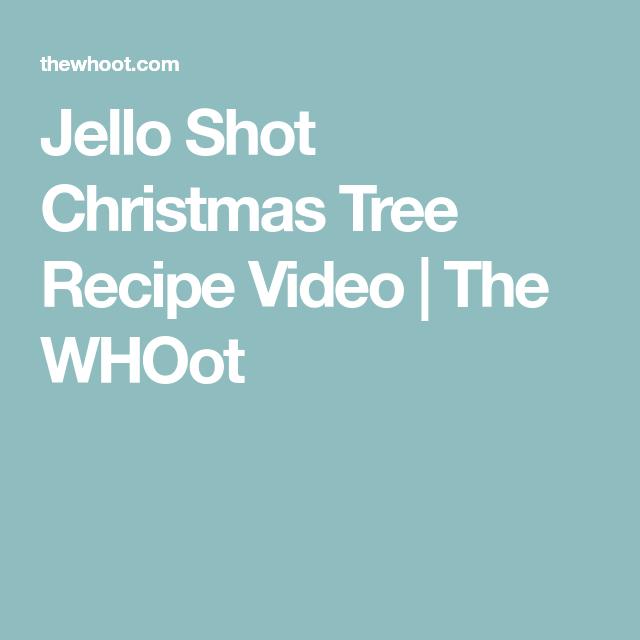 Christmas Jello Shot Recipe Ideas {Video