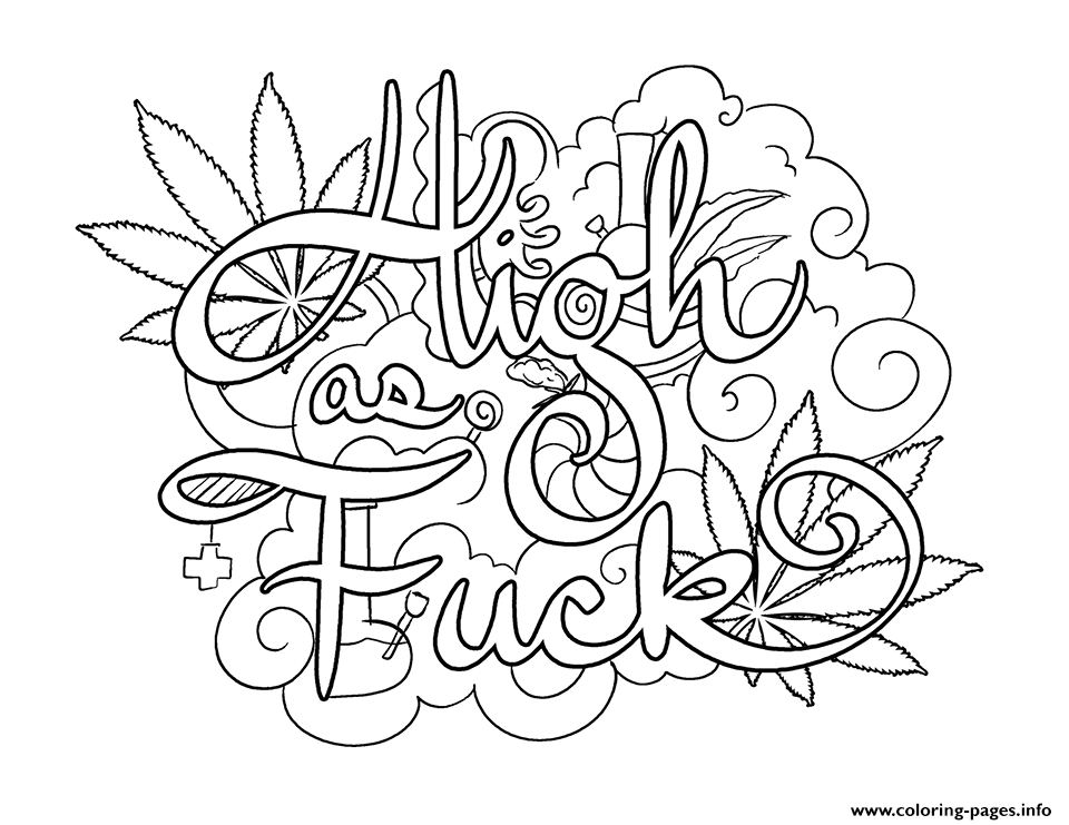 Print high as fuck swear word coloring pages #adultcoloringpages