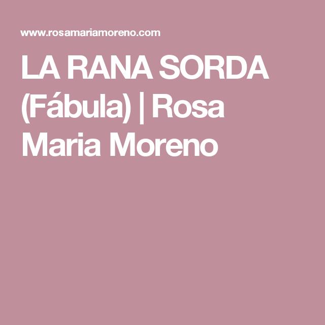 LA RANA SORDA (Fábula) | Rosa Maria Moreno