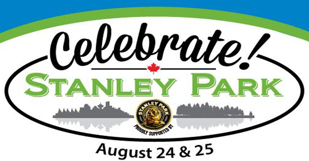 Stanley Park Vancouver 2014 - 125th Birthday Bash