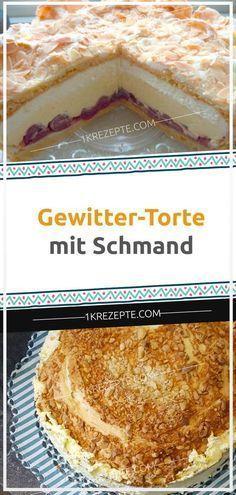 Gewitter-Torte mit Schmand #cakebatter