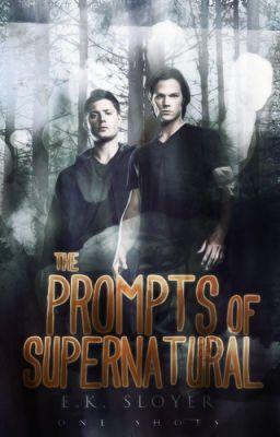 Read Supernatural One-Shots #wattpad #fanfiction
