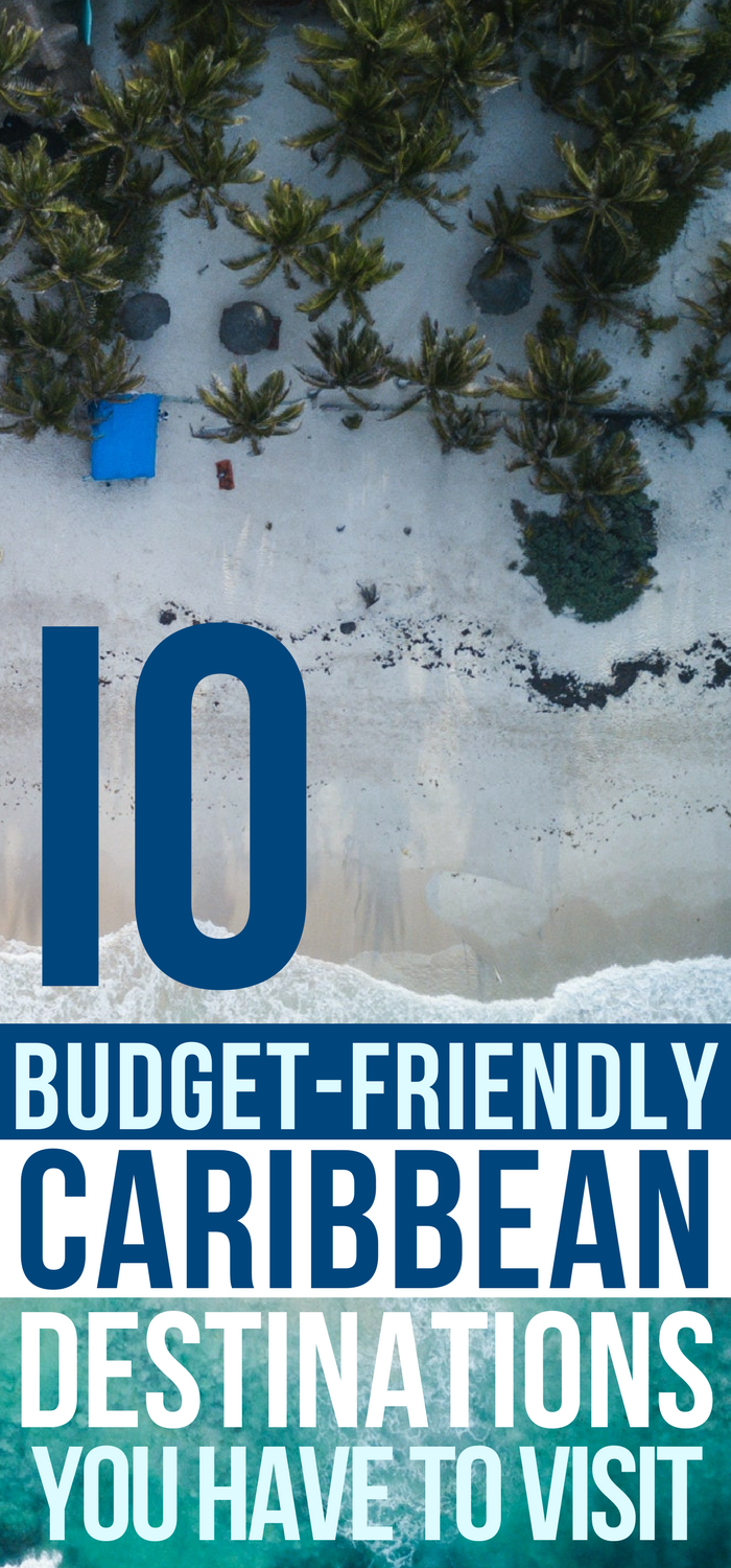 Top 10 budget friendly tropical vacation spots of 2018 | Caribbean