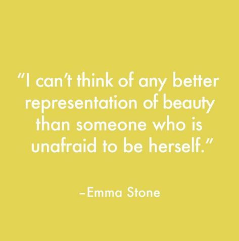 Is There Anyone More Inspirational Than Emma Stone Inspirational Words Of Wisdom Words Of Encouragement Inspirational Quotes
