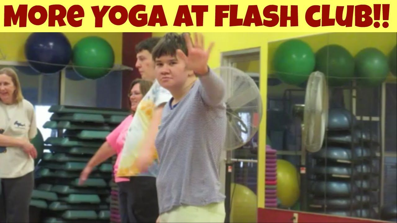 More Yoga at Flash Club We are so thrilled at how well Bethany has progressed in Yoga!  Sadly, though, Flash Club is desperately on need of funds. If it is at all within your ability to do so, would you please consider donating to this wonderful and much needed YMCA sponsored social and fitness club for children and adults with autism?  https://www.gofundme.com/flashclub