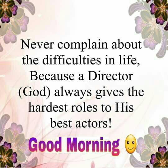 Good Morning Spiritual Inspirations Bday Good Morning Quotes