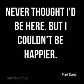 i couldn't be any happier quotes - Google Search