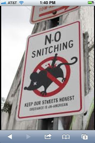 This is a no snitching zone | Interesting signs and warnings (and