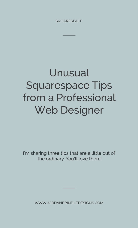 Unusual Squarespace Tips from a Professional Web Designer — Jordan Prindle Designs | Brand and Squarespace Designer for Entrepreneurs