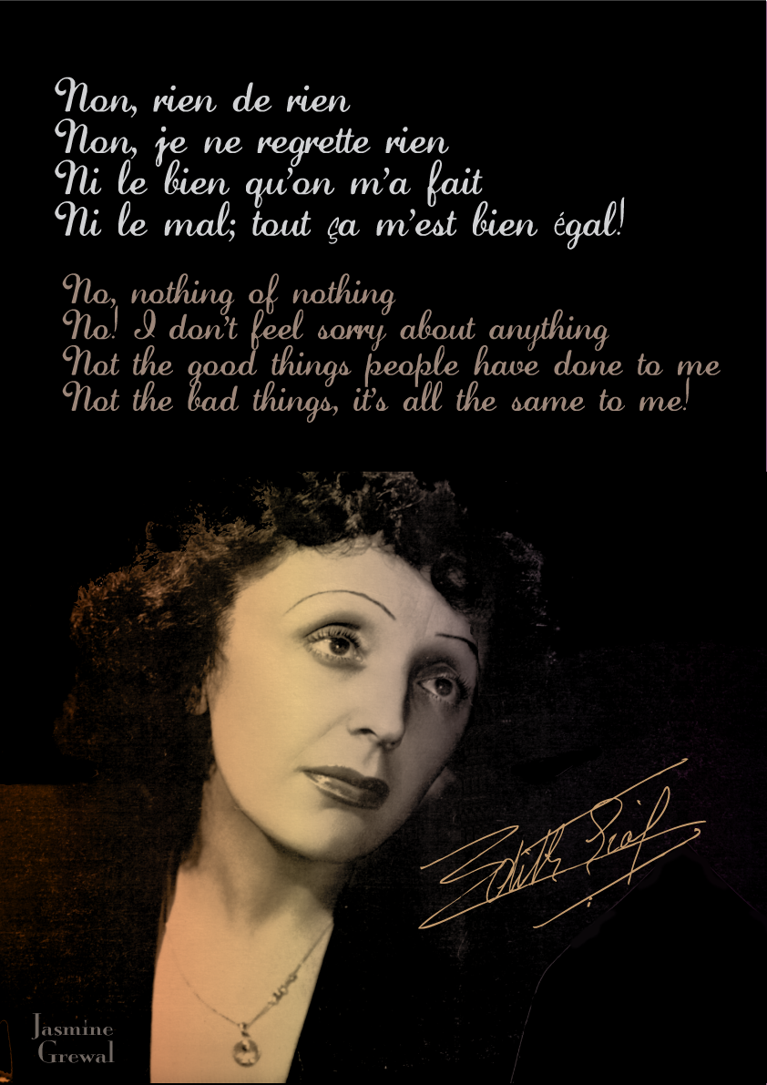 Edith Piaf Non Je Ne Regrette Rien Beautiful Quotes Tumblr I Am Beautiful Quotes Beautiful Quotes