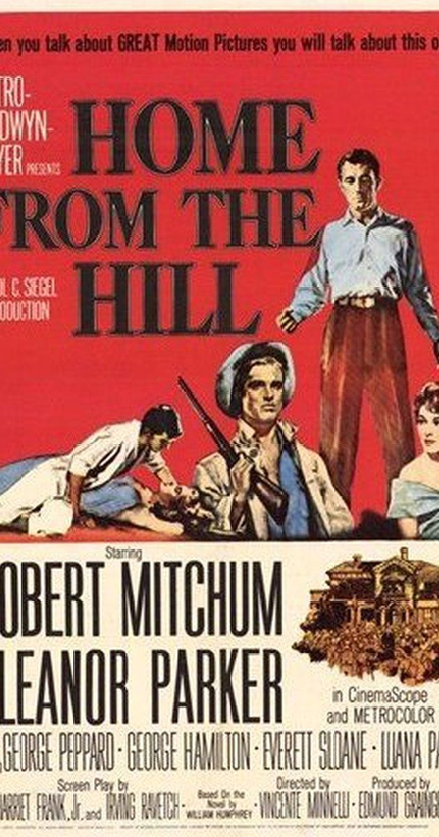 Directed By Vincente Minnelli With Robert Mitchum Eleanor Parker George Peppard George Hamilton Dramatic Story Of George Peppard Mitchum Old Film Posters