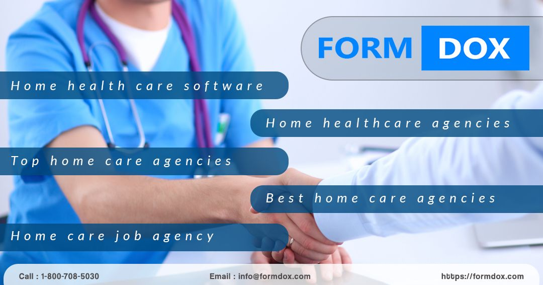 Formdox Is Perfect A Platform For Home Healthcare Agencies