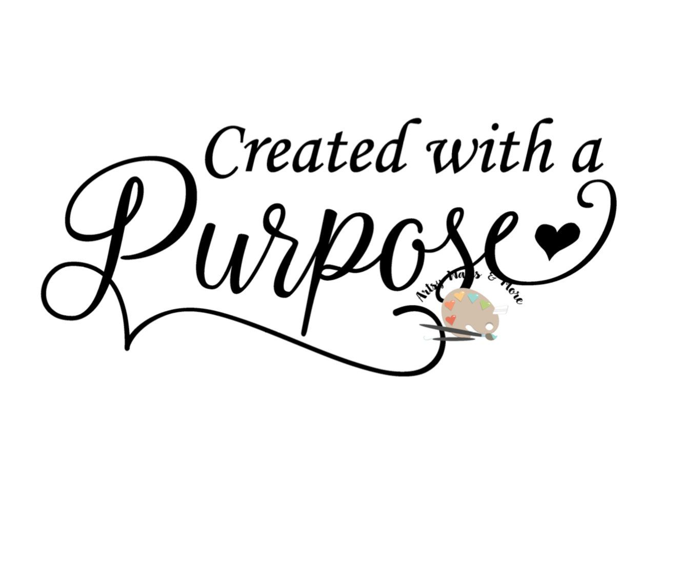 Created With A Purpose Svg Cut File Created By