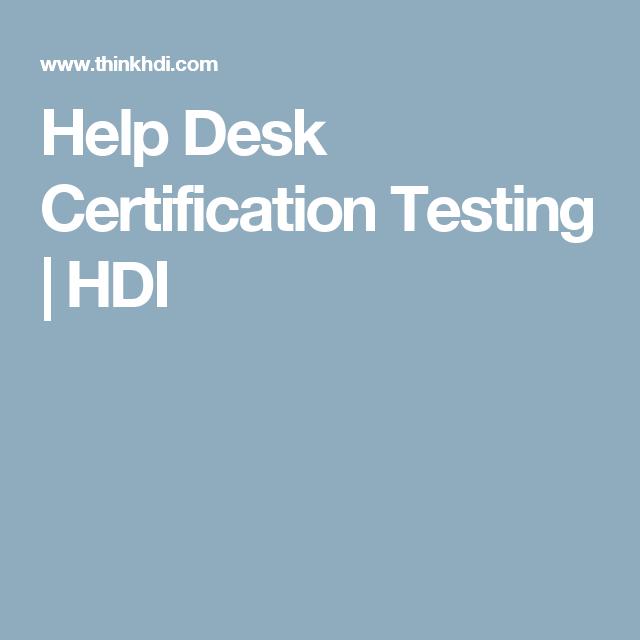 Help Desk Certification Testing | HDI | Technology | Pinterest ...