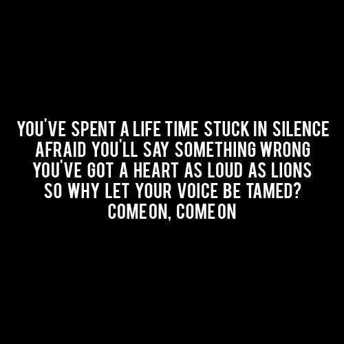 You've got a heart as loud as lions so why let your voice be tamed? Emeli Sande - Read All About It