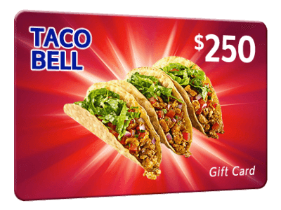 250 Free Taco Bell Gift Card Free Food Coupons Taco Bell Gift Card Free Taco