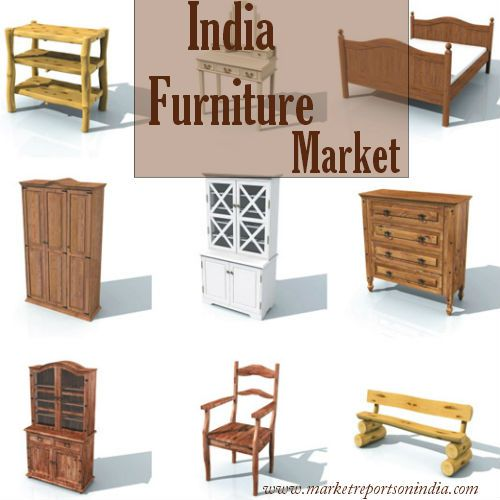 The Indian Furniture Industry Is One Of The Fast Growing Markets