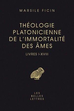 Theologie Platonicienne De L Immortalite Des Ames Livres I Xviii Theologie Livre Histoire Ancienne