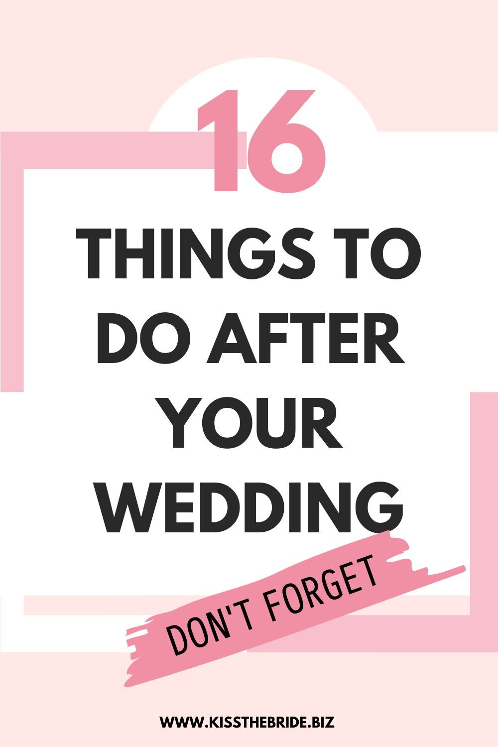 16 Things to do after the wedding ~ KISS THE BRIDE MAGAZINE