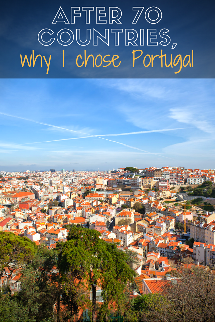 After 70 Countries, Why I Moved to Lisbon, Portuga
