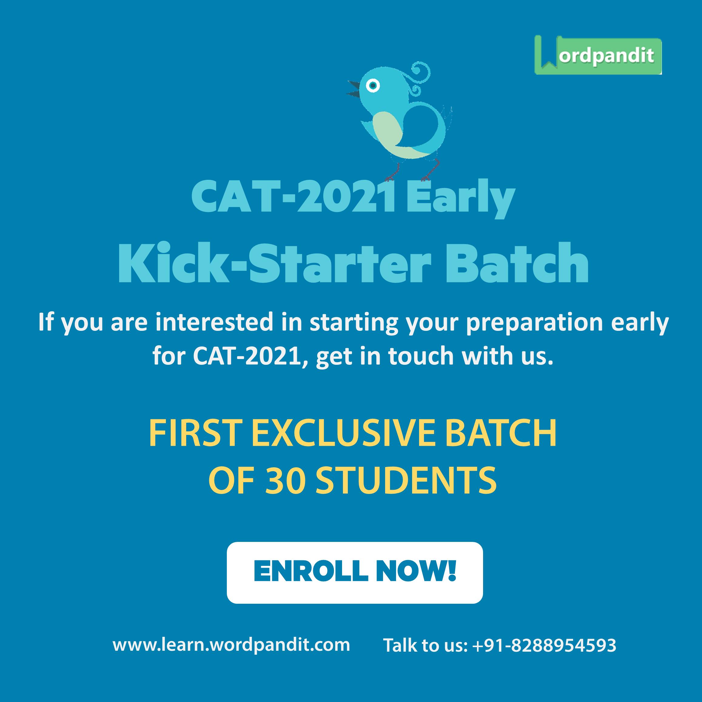 Wordpandit CAT2021 Early KickStarter Batch If you are