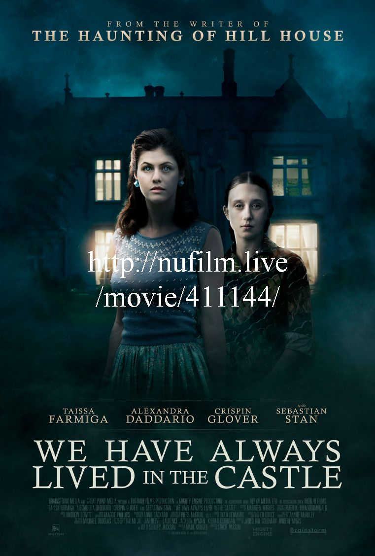 Regarder We Have Always Lived In The Castle 2019 Streaming Vf Film Hd Zlpw Film Full Movies Movies Online