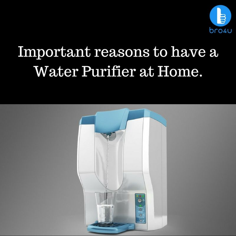 Important Reasons To Have A Water Purifier At Home Water Purifier Purifier Pure Water