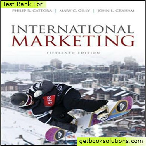 test bank for international marketing 15th edition by cateora