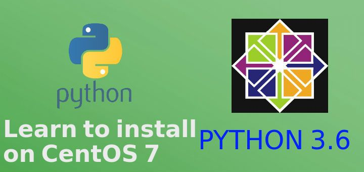 In this tutorial, we will learn to install Python 3 6 on