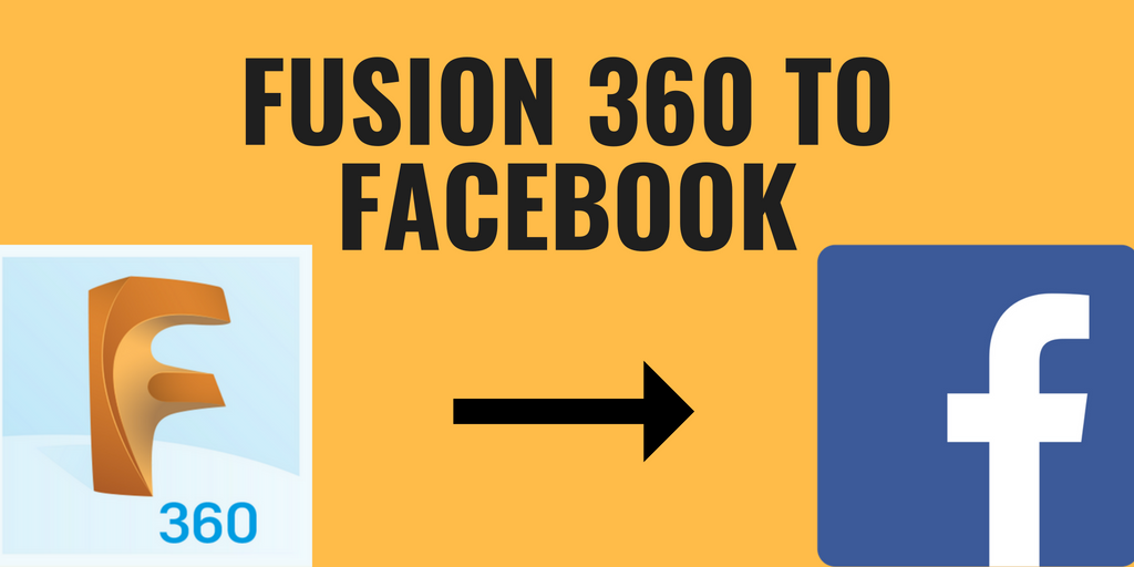 Putting Fusion 360 Models on Facebook | Anson 3D | Model