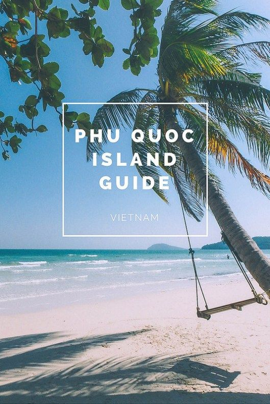Phu Quoc Island Guide   Vietnam