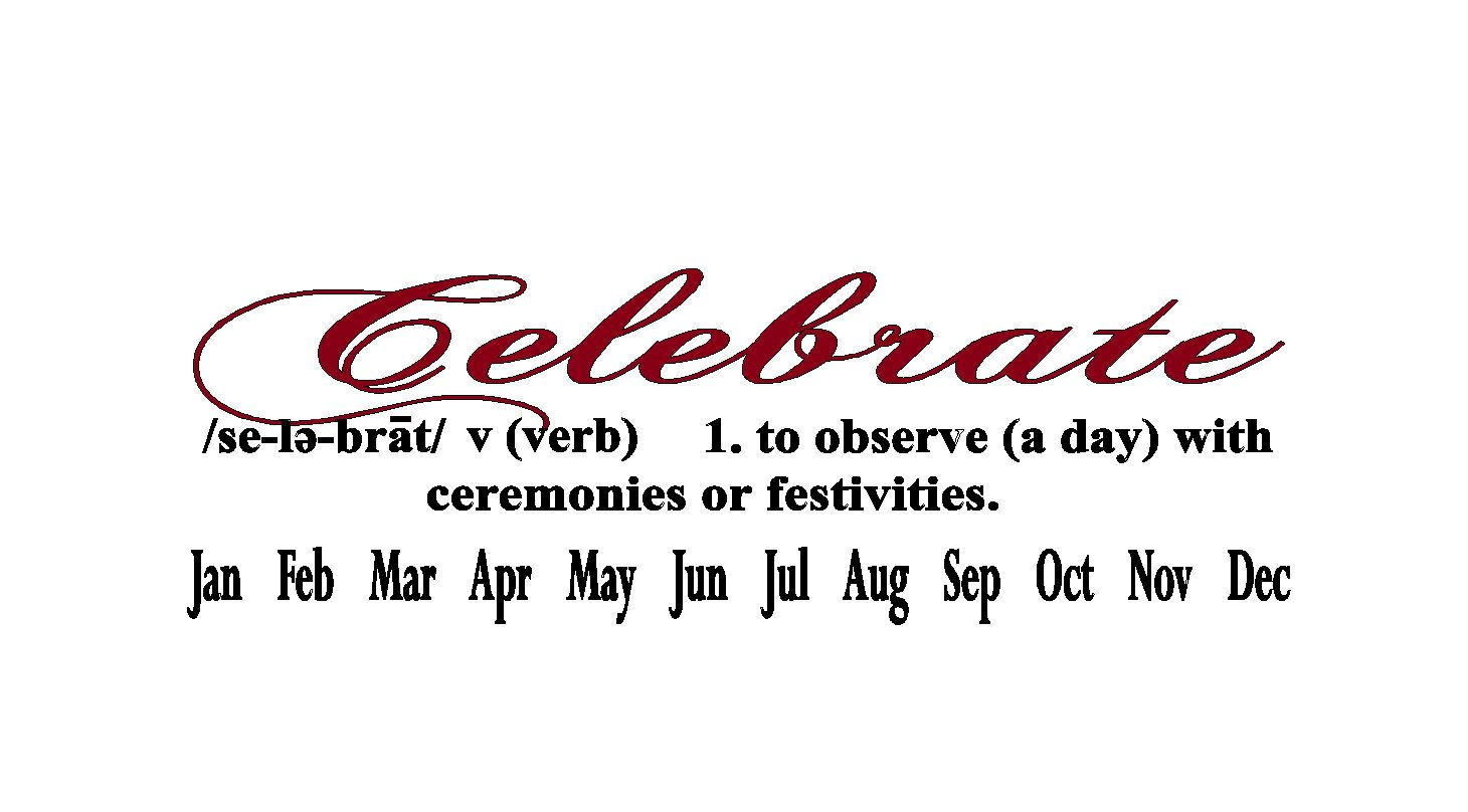Celebrate With Definition And Months For Celebration Birthday Board Qty Of 6 By Vinylexpress On Etsy Birthday Board Celebration Board Custom Decals