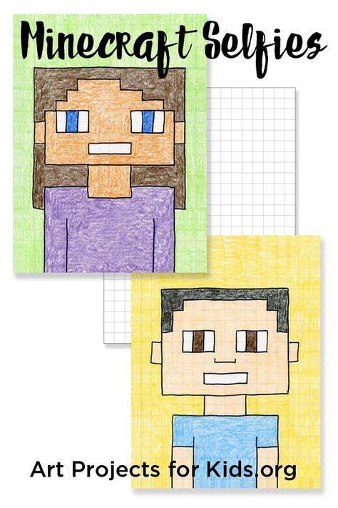 Minecraft Selfies Art Projects For Kids Add A Little Math And Pop Culture To Your Kid S Art Minecr Art Lessons Elementary School Art Projects Art For Kids