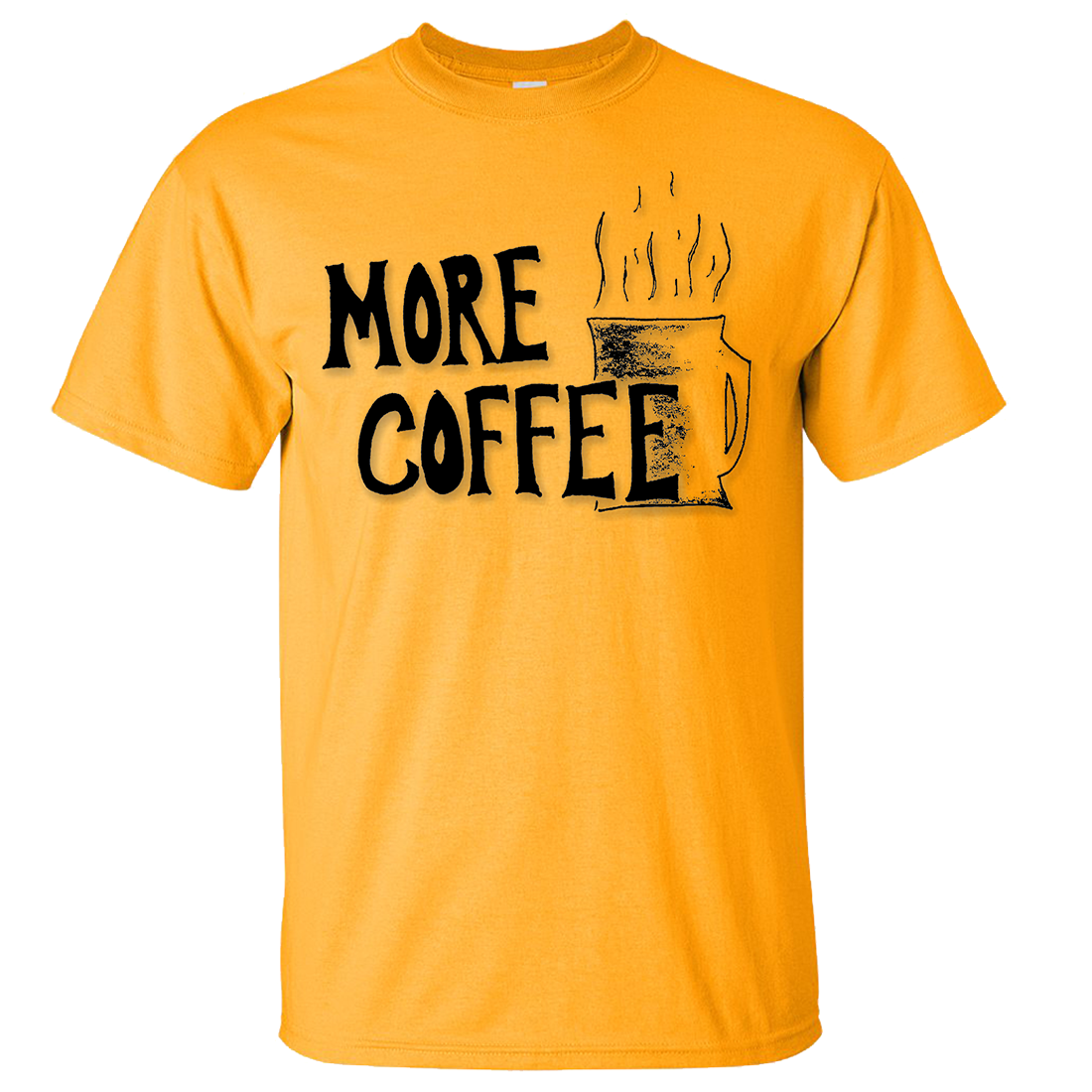 More Coffee Asst Colors T-shirt/tee