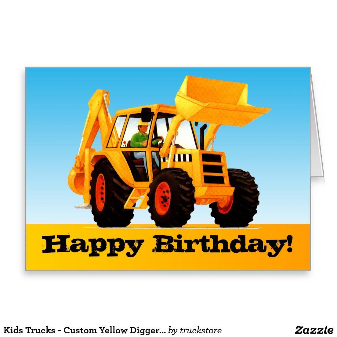 Kids Trucks Custom Yellow Digger Happy Birthday Card Zazzle Com In 2021 Happy Birthday Boy Happy Birthday Greeting Card Happy Birthday Cards