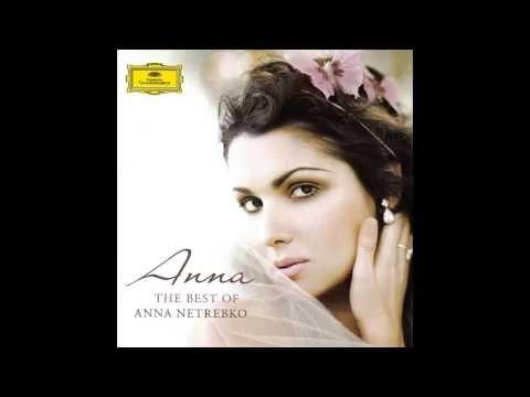 ▶ The Best Of Anna Netrebko (Full Album) - YouTube