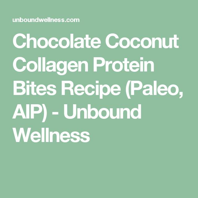 Chocolate Coconut Collagen Protein Bites Recipe (Paleo, AIP) - Unbound Wellness
