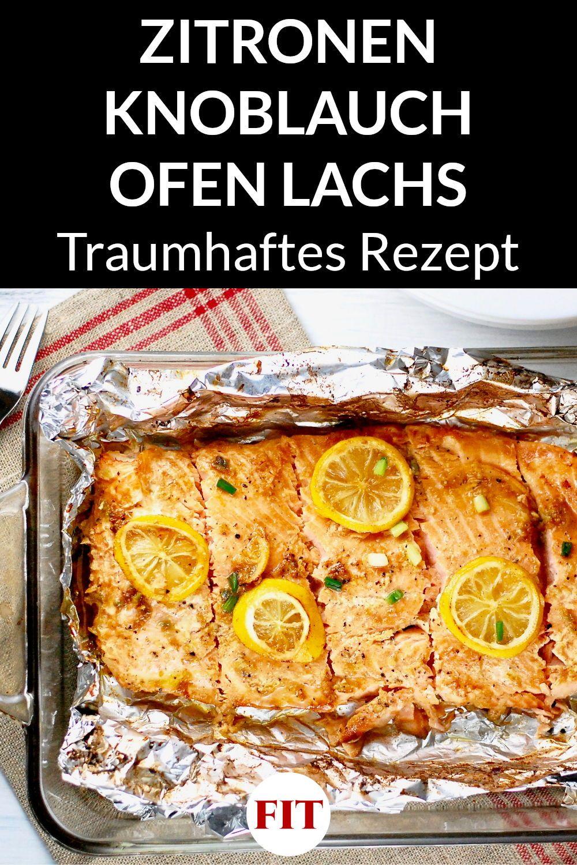 Ofen Lachs mit Zitrone & Knoblauch - Low Carb Rezept