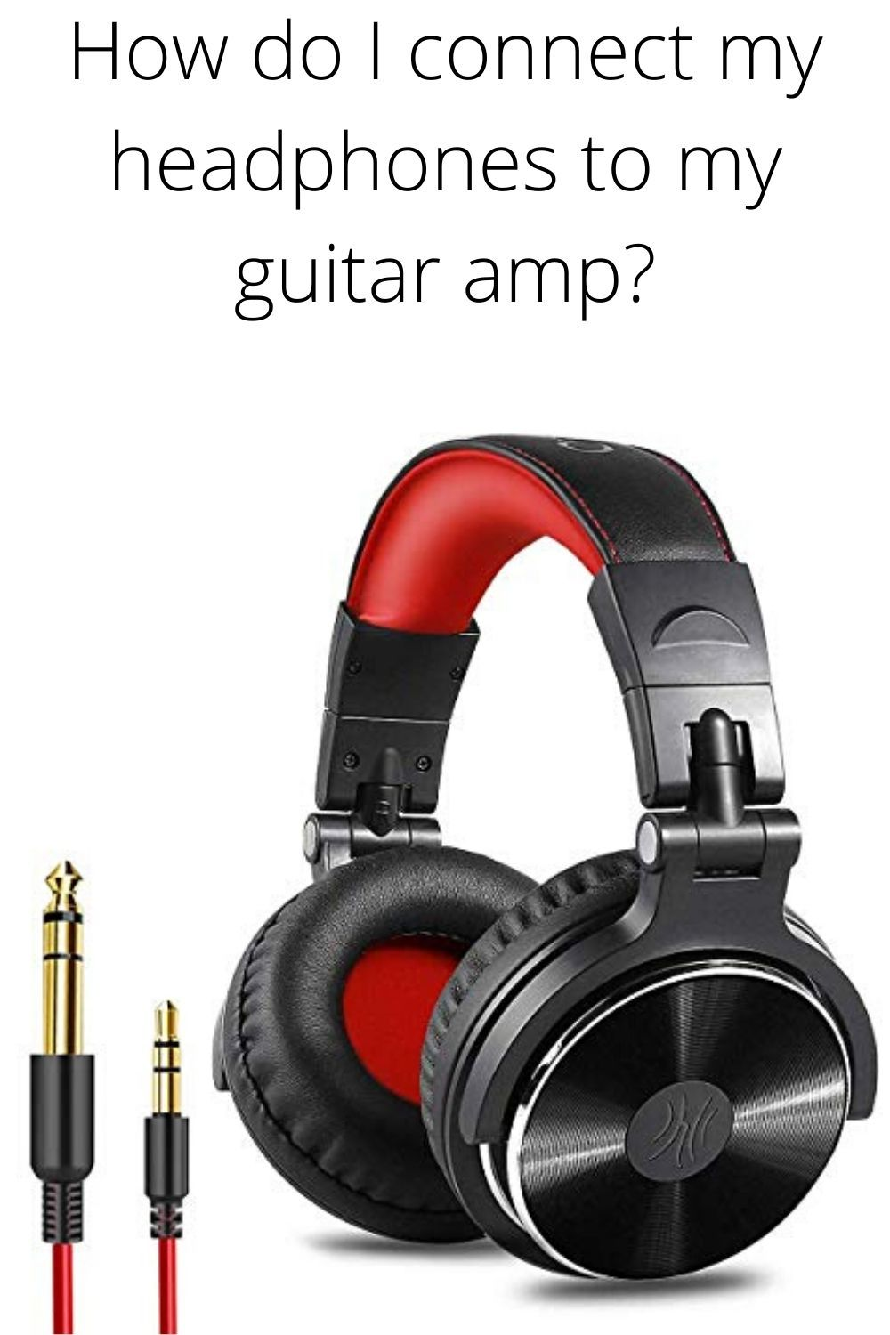 How Do I Connect My Headphones To My Guitar Amp Headphones Guitar Amp Acoustic Guitar Amp