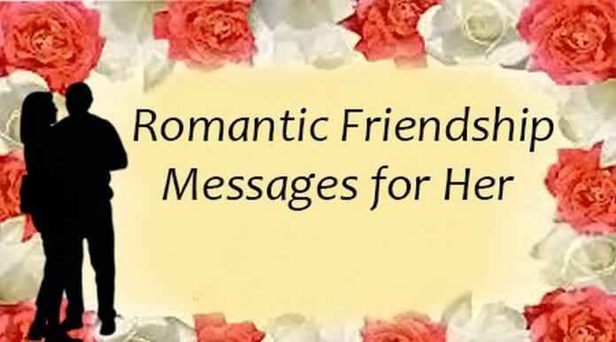 Romantic Friendship Messages for Her | Friendship Day