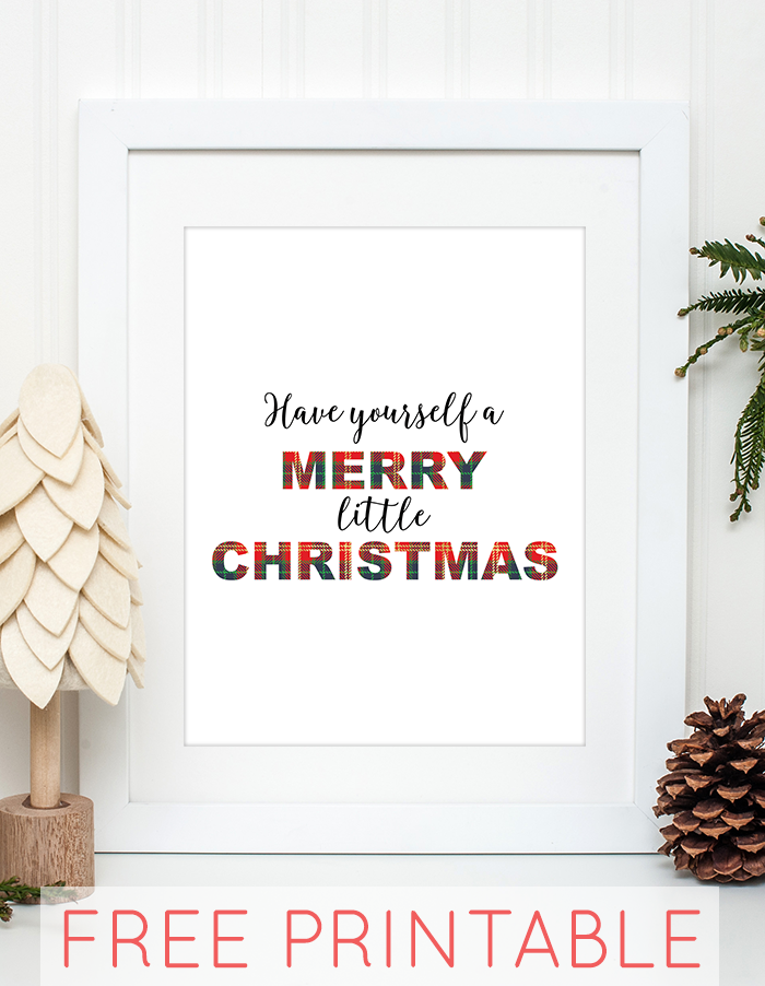 Free Printable Have Yourself a Merry Little Christmas Wall Art ...